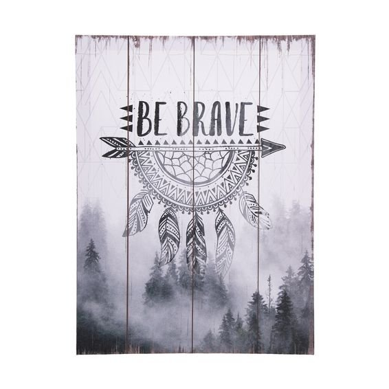 Tela Decorativa Be Brave 30 cm x 40 cm